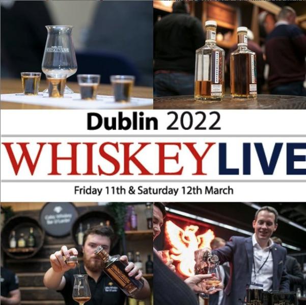 Whiskey Live Dublin 2022 - It's Back!!! The Pot Still Whiskey Blog